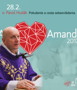 ARS AMANDI 21.2.2017 S o. Pavlom Hudákom