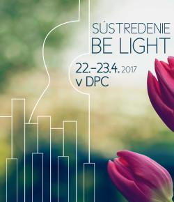 Sústredenie Be Light! 2017