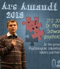ARS AMANDI 27.02. 2018 S Dr. Máriom Schwarzom