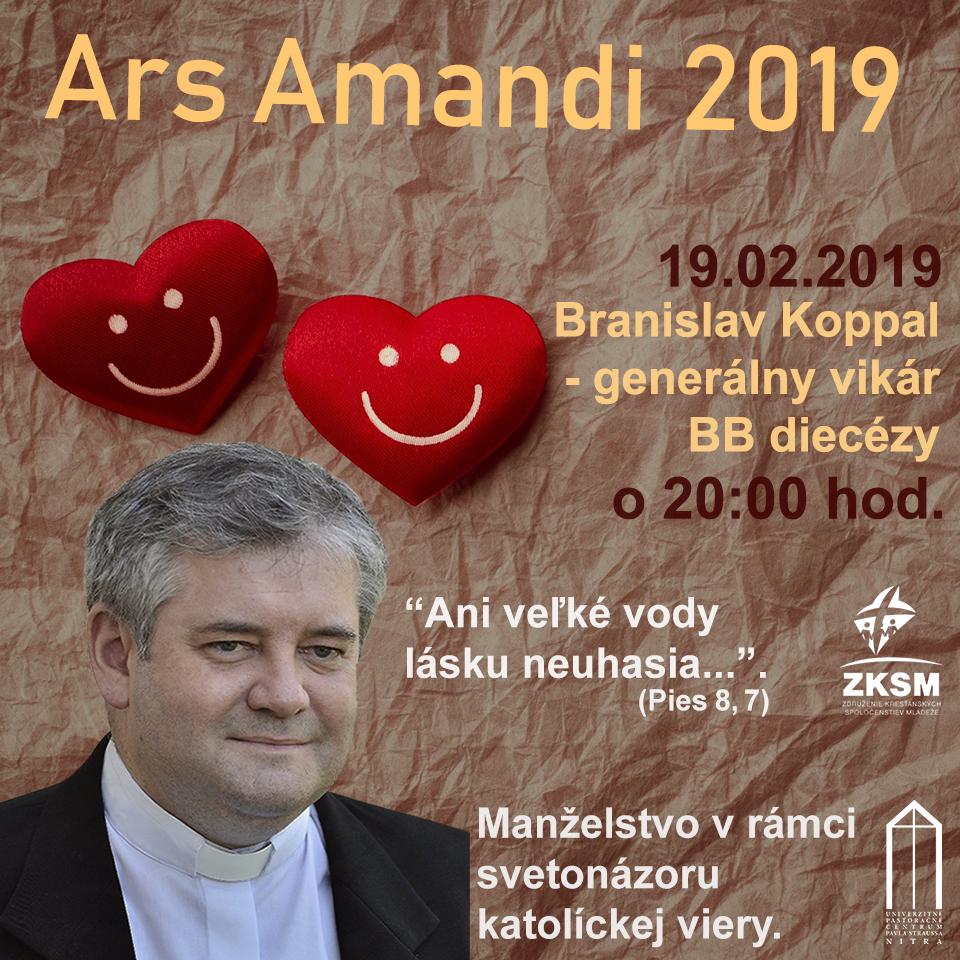 Ars Amandi 19.02. 2019 – o. Branislav Koppal